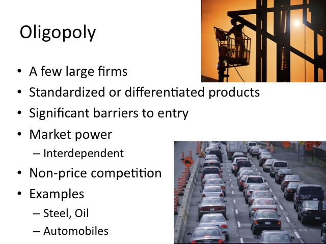 Oligopoly examples.